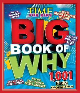 TIME For Kids The BIG Book of Why by John Perritano