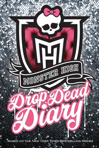 Monster High Drop Dead Diary by Abaghoul Harris