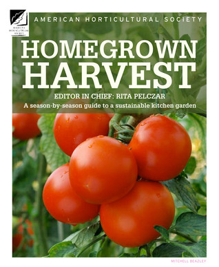 Homegrown Harvest by American Horticultural Society
