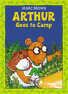 Arthur Goes to Camp (Arthur Adventure Series)