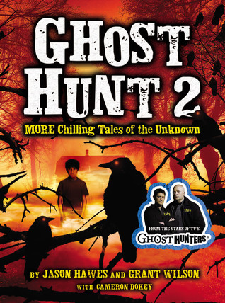 Ghost Hunt 2 by Jason Hawes