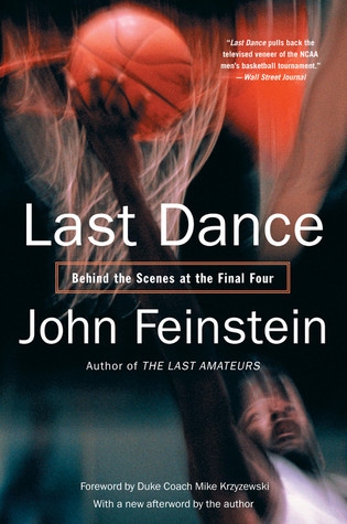 Last Dance by John Feinstein