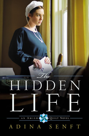 The Hidden Life by Adina Senft