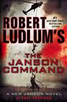 Robert Ludlum's (TM) The Janson Command by Paul Garrison