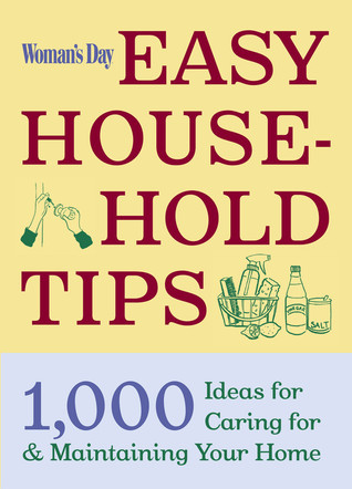 Woman's Day Easy House-Hold Tips by Claudia Pearson