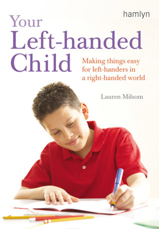 Your Left-Handed Child by Lauren Milsom