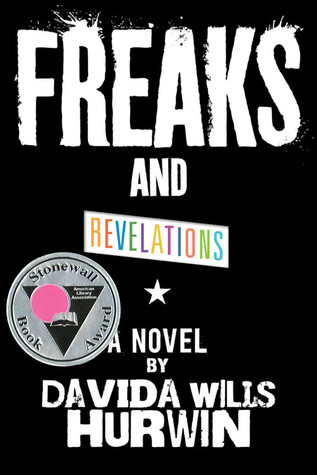 Freaks and Revelations by Davida Wills Hurwin
