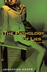 The Pathology of Lies