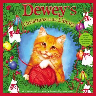 Dewey's Christmas at the Library by Vicki Myron
