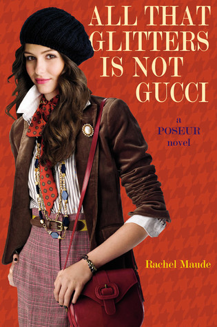 All That Glitters Is Not Gucci by Rachel Maude
