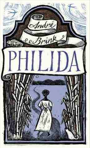 Philida by André Brink