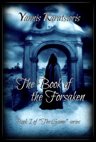 The Book of the Forsaken by Yannis Karatsioris