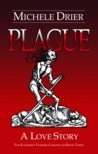 Plague: A Love Story (The Kandesky Vampire Chronicles)