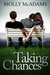 Taking Chances (Taking Chan...