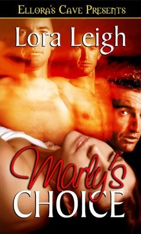 Marly's Choice  (Men of August, #1)