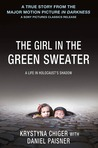 The Girl in the Green Sweater by Krystyna Chiger