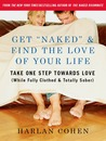 Training in Your Naked Dating Thong: Get Ready to Find the Love of Your Life (While Fully Clothed)
