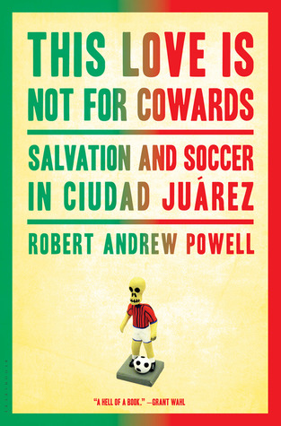 This Love Is Not For Cowards by Robert Andrew Powell