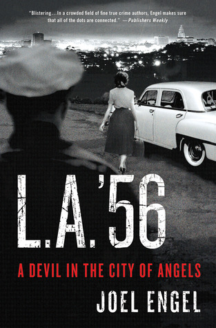 L.A. '56 by Joel Engel