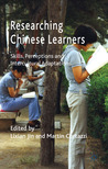 Researching Chinese Learners: Skills, Perceptions and Intercultural Adaptations