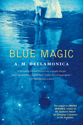 Blue Magic by A.M. Dellamonica