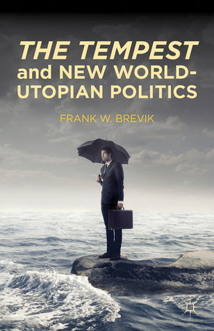 The Tempest and New World-Utopian Politics
