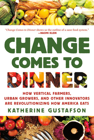 Change Comes to Dinner by Katherine Gustafson