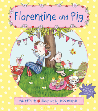 Download online for free Florentine and Pig by Eva Katzler, Jess Mikhail PDF