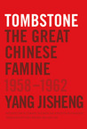 Tombstone by Yang Jisheng