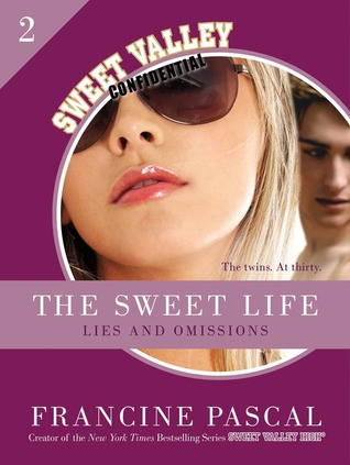 Lies and Omissions (The Sweet Life #2)