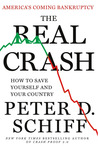The Real Crash: America's Coming Bankruptcy---How to Save Yourself and Your Country