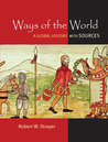 Ways of the World: A Brief Global History with Sources, 2e CMB & Launch Pad HistoryClass for Ways of the World: A Brief Global History with Sources, 2e CMB Robert W. Strayer