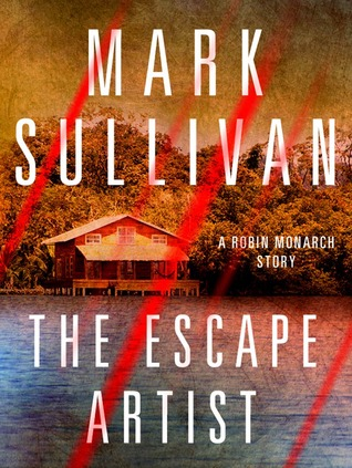 The Escape Artist (Robin Monarch 0.3)