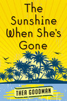 The Sunshine When She's Gone
