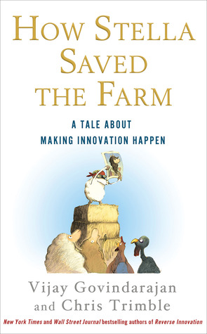How Stella Saved the Farm: A Tale About Making Innovation ...