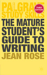 The Mature Student's Guide to Writing