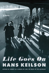 Life Goes On by Hans Keilson