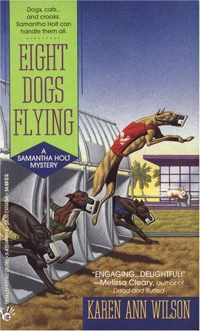 Eight Dogs Flying by Karen Ann Wilson