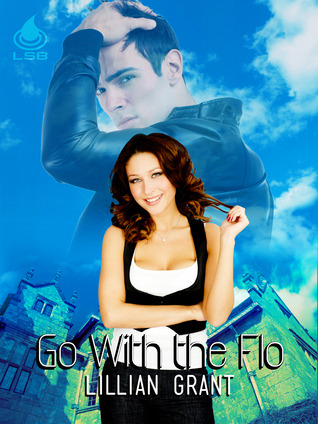 Go With the Flo by Lillian  Grant