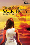 Kiera's Quest:Sacrifices. #2