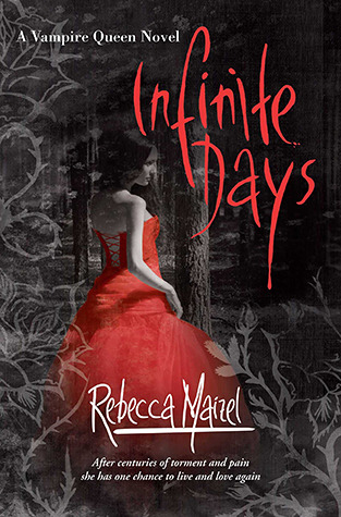 Infinite Days (Vampire Queen, #1)