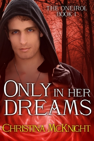 Only In Her Dreams by Christina McKnight