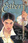 Esther by Sharon E. McKay