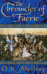 The Chronicles of Faerie (The Chronicles of Faerie, #1-3)