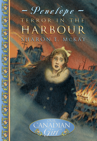 Terror in the Harbour (Our Canadian Girl: Penelope, #1)