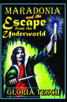 Maradonia and the Escape from the Underworld by Gloria Tesch