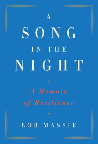 A Song in the Night: A Memoir of Resilience