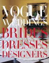 Vogue Weddings by Hamish Bowles