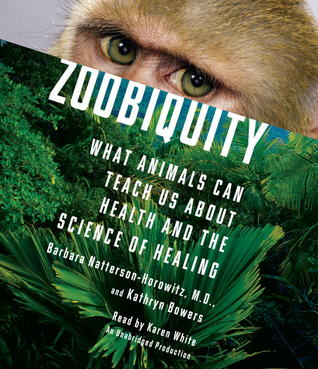Zoobiquity by Barbara Natterson-Horowitz