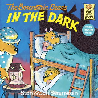 The Berenstain Bears in the Dark